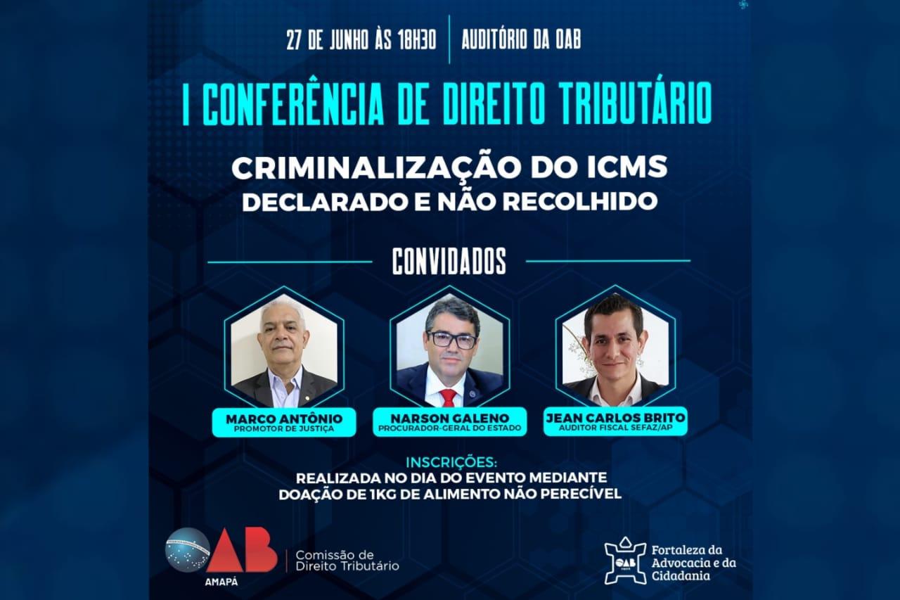 OAB/AP realiza evento de Direito Tributário sobre o ICMS