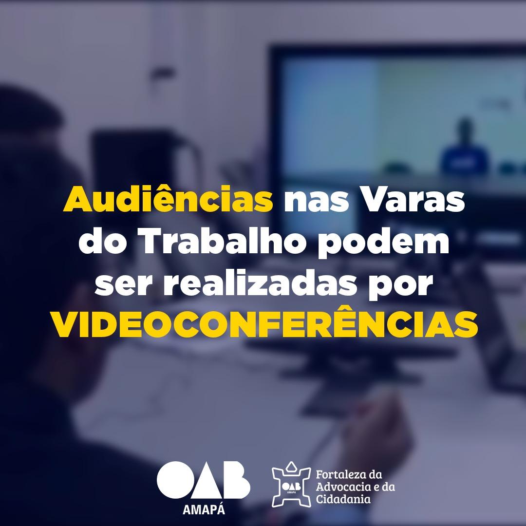 TRT e Direção do Fórum Trabalhista atendem OAB/AP quanto ao retorno progressivo de audiências e outras atividades