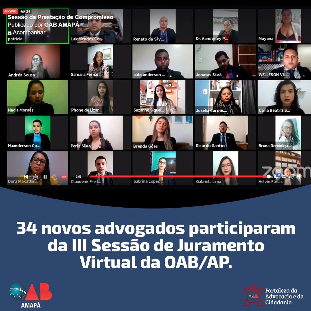 34 novos advogados e advogadas participaram da III Sessão de Juramento Virtual da OAB/AP