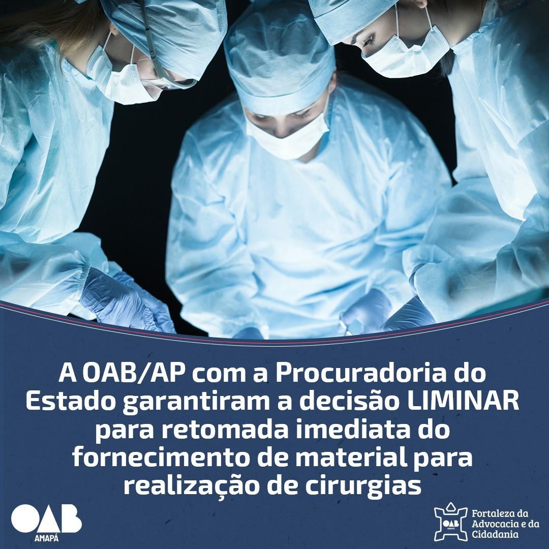 OAB/AP e Procuradoria do Estado garatem retomada de fornecimento de material para realizar cirurgias