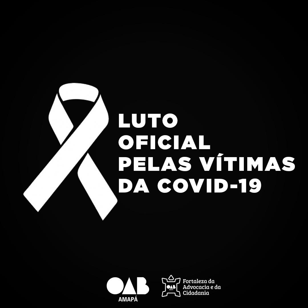 OAB Amapá decreta luto de três dias em memória das vítimas do Covid-19