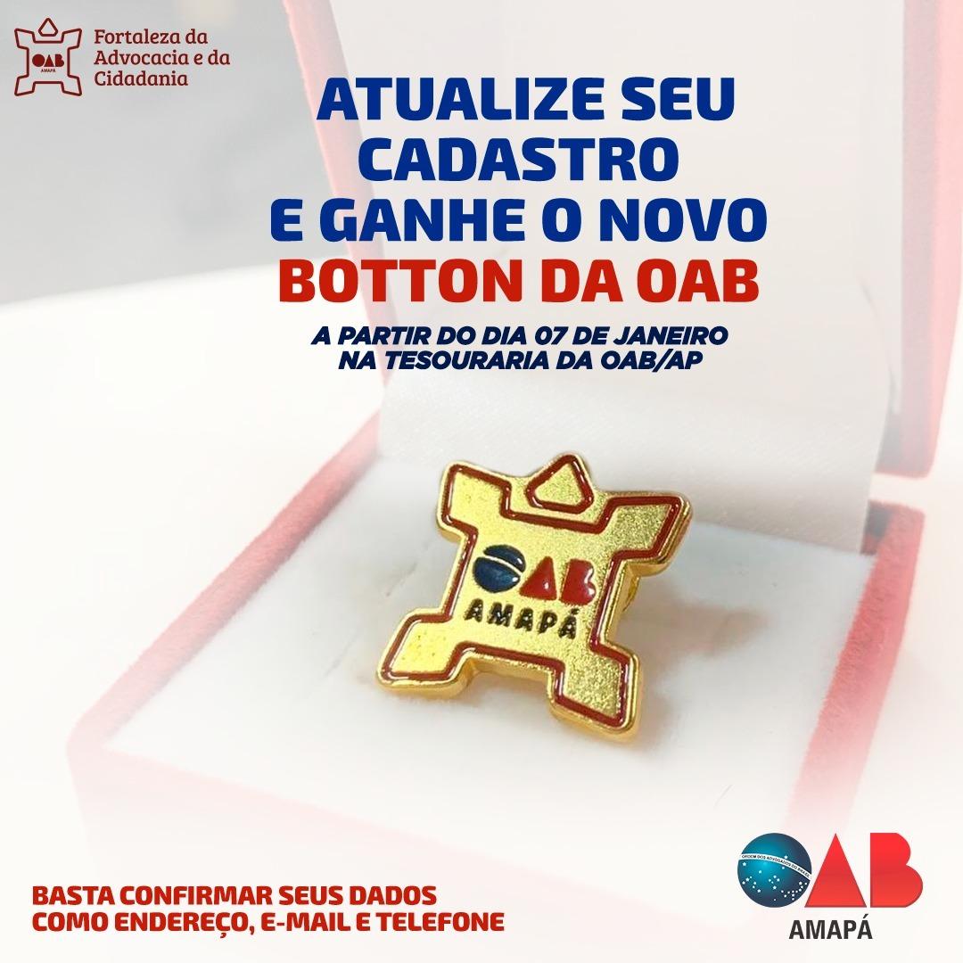 Atualize seu cadastro e ganhe o novo botton da OAB/AP
