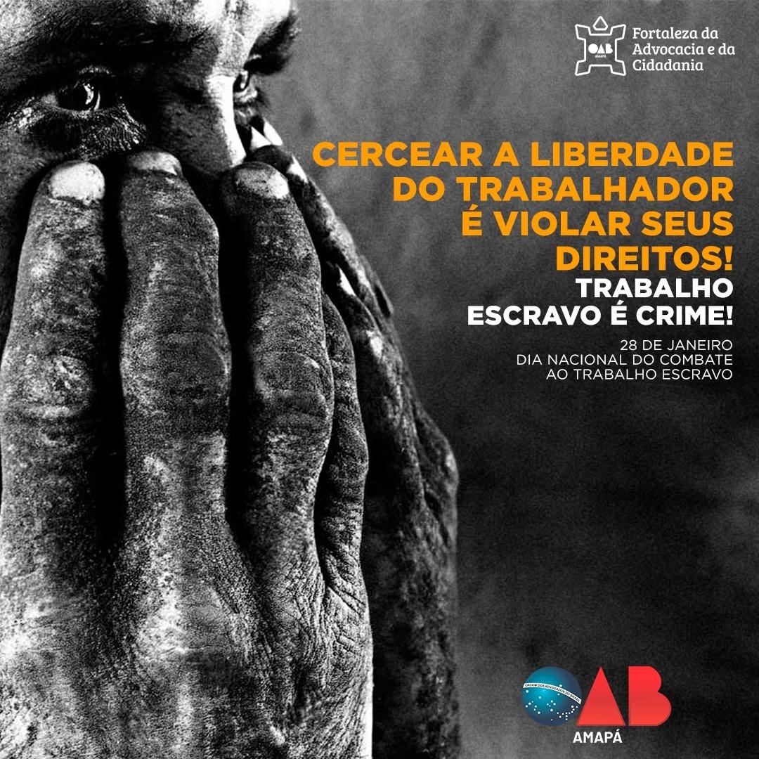 28 de janeiro, dia Nacional do Combate ao Trabalho Escravo