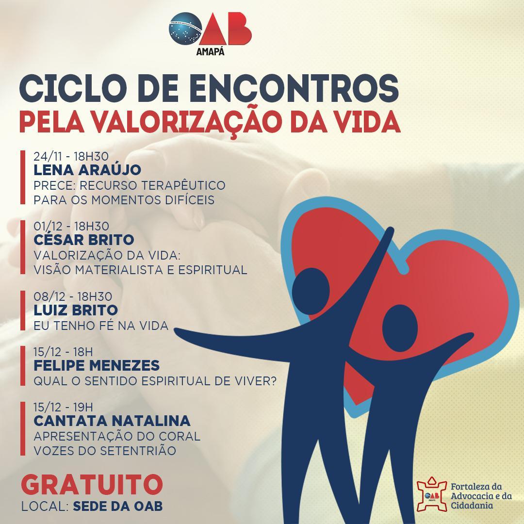 Com apoio da Federação Espírita do Amapá, OAB realiza o 1° Ciclo de encontros pela Valorização da Vida