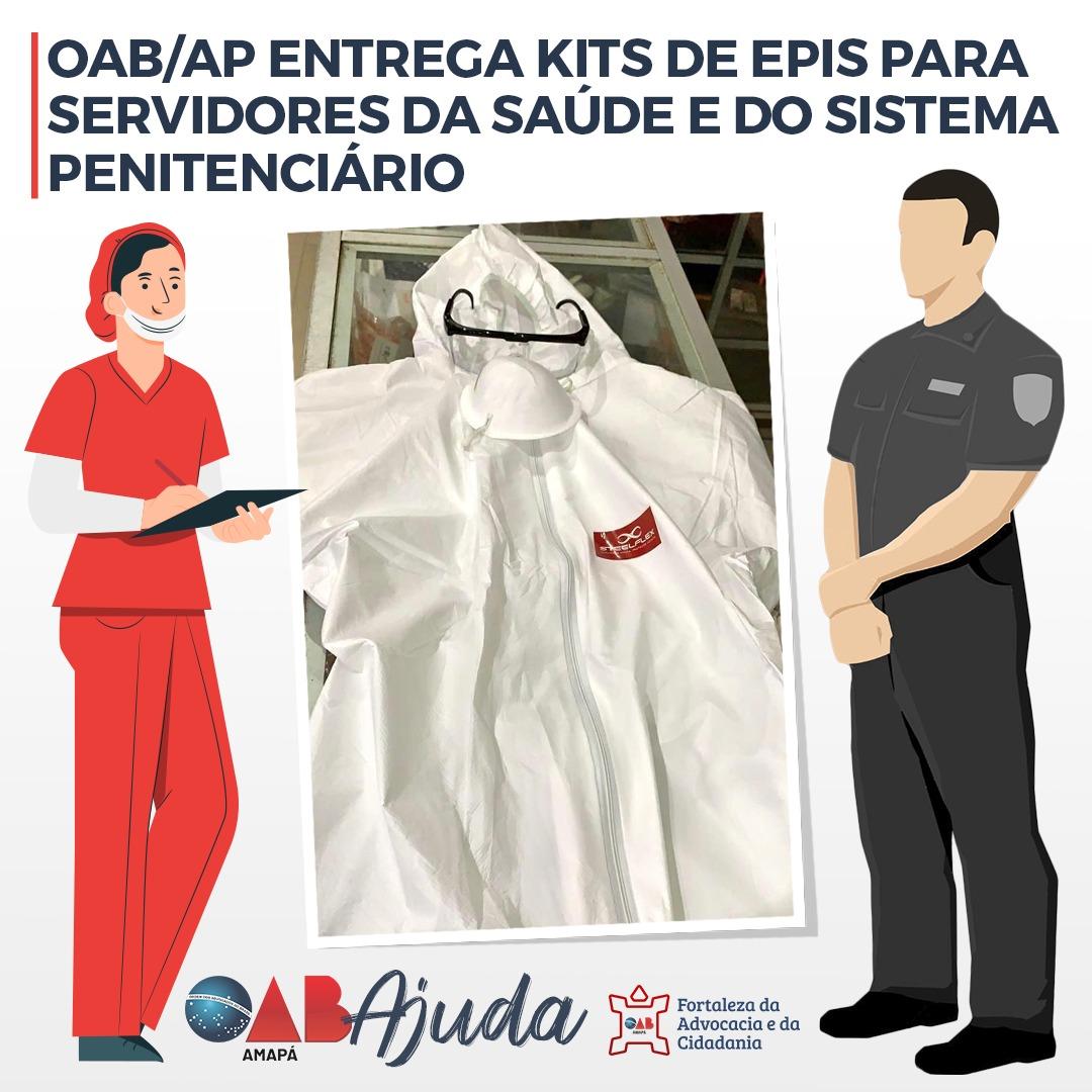 OAB/AP doa kits de EPIs aos servidores da Saúde e do Sistema Penitenciário